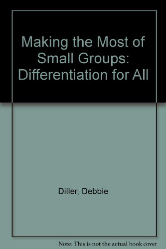 9781571107794: Making the Most of Small Groups: Differentiation for All