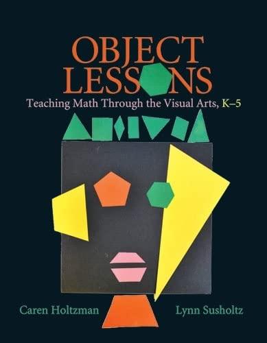 9781571107961: Object Lessons: Teaching Math Through the Visual Arts, K-5
