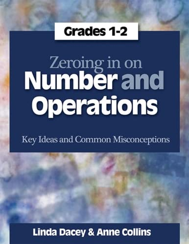 9781571107978: Zeroing In on Number and Operations, Grades 1-2: Key Ideas and Common Misconceptions