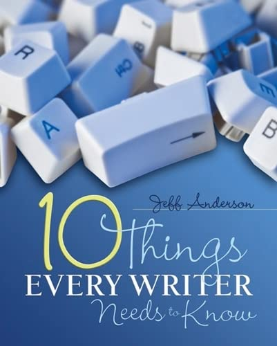 9781571108104: 10 Things Every Writer Needs to Know