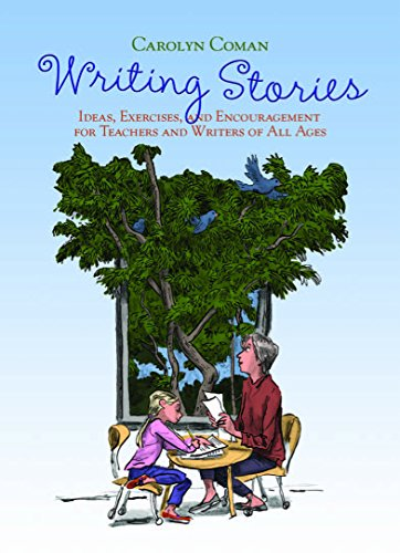 9781571108715: Writing Stories: Ideas, Exercises, and Encouragement for Teachers and Writers of All Ages