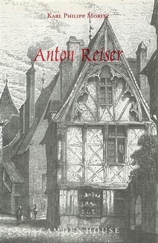 9781571130464: Anton Reiser: A Psychological Novel (Studies in German Literature Linguistics and Culture)