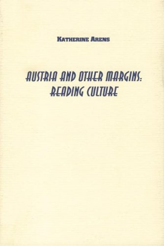 Austria and Other Margins: Reading Culture (Studies: Katherine Arens