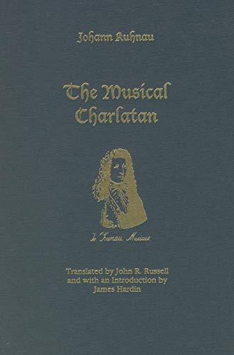 9781571131423: The Musical Charlatan (Studies in German Literature Linguistics and Culture)