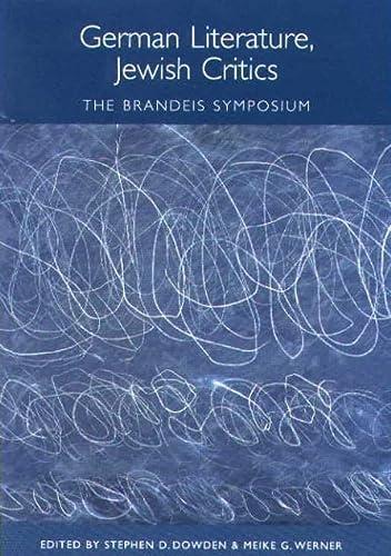 9781571131584: German Literature, Jewish Critics: The Brandeis Symposium (Studies in German Literature Linguistics and Culture)
