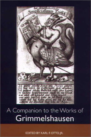 9781571131843: A Companion to the Works of Grimmelshausen (Studies in German Literature Linguistics and Culture)