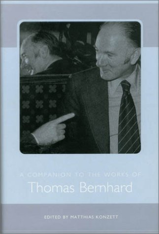 9781571132161: A Companion to the Works of Thomas Bernhard (Studies in German Literature, Linguistics, and Culture)
