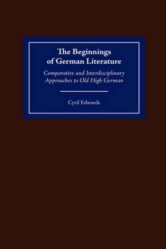 9781571132352: The Beginnings of German Literature: Comparative and Interdisciplinary Approaches to Old High German (Studies in German Literature Linguistics and Culture)