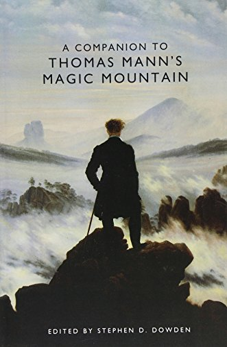 9781571132482: A Companion to Thomas Mann's Magic Mountain (Studies in German Literature, Linguistics and Culture)