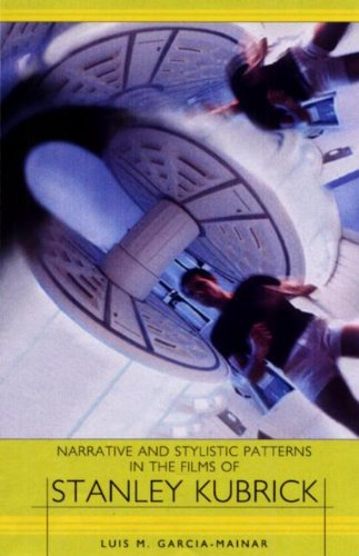 9781571132642: Narrative and Stylistic Patterns in the Films of Stanley Kubrick (European Studies in American Literature and Culture)