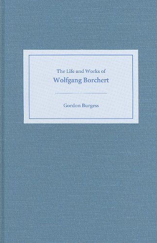 9781571132703: The Life and Works of Wolfgang Borchert (Studies in German Literature Linguistics and Culture)
