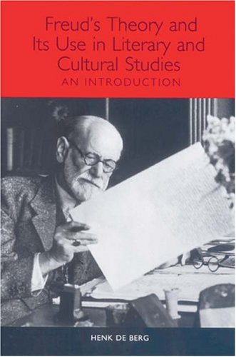 9781571133014: Freud's Theory and Its Use in Literary and Cultural Studies: An Introduction (Studies in German Literature Linguistics and Culture)
