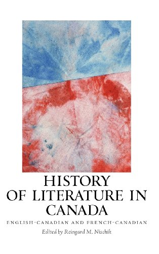 History of Literature in Canada: English-Canadian and French-Canadian