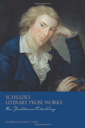 9781571133847: Schiller's Literary Prose Works: New Translations and Critical Essays (Studies in German Literature Linguistics and Culture)