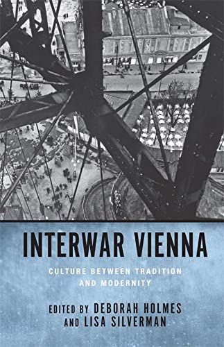 9781571134202: Interwar Vienna: Culture between Tradition and Modernity (Studies in German Literature Linguistics and Culture)