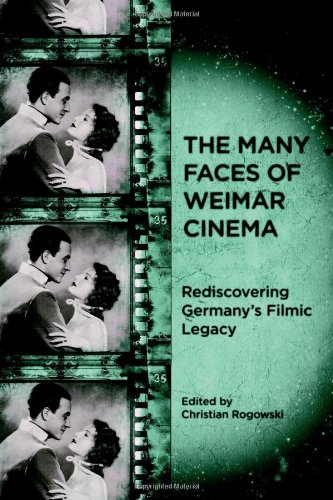 9781571134295: The Many Faces of Weimar Cinema: Rediscovering Germany's Filmic Legacy (Screen Cultures: German Film and the Visual)