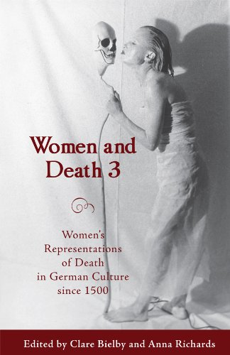9781571134394: Women and Death 3: Women's Representations of Death in German Culture since 1500 (Studies in German Literature Linguistics and Culture)