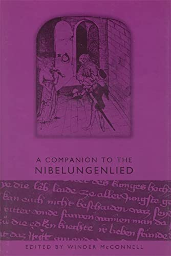 A Companion to the Nibelungenlied (Studies in German Literature Linguistics and Culture)