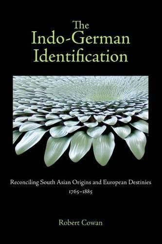 The Indo-German Identification: Reconciling South Asian Origins: Robert Cowan
