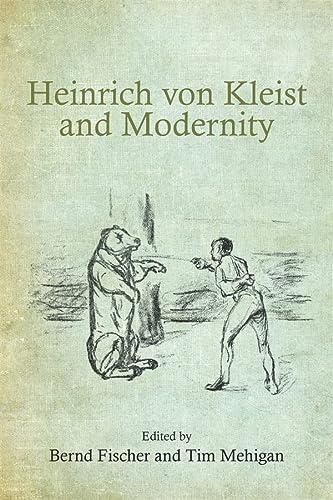 9781571135063: Heinrich von Kleist and Modernity (Studies in German Literature Linguistics and Culture)