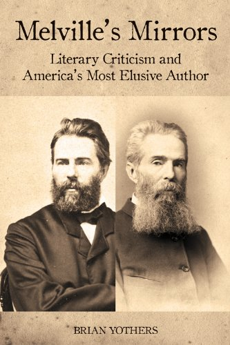 9781571135094: Melville's Mirrors: Literary Criticism and America's Most Elusive Author (Literary Criticism in Perspective)