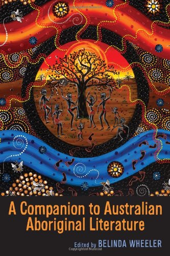 A Companion to Australian Aboriginal Literature: Wheeler, Belinda
