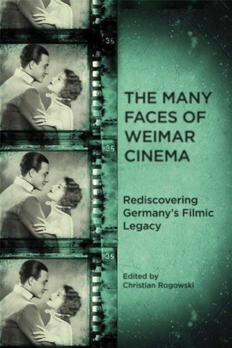 9781571135322: The Many Faces of Weimar Cinema: Rediscovering Germany's Filmic Legacy (0) (Screen Cultures: German Film and the Visual)