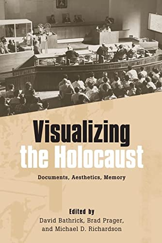 Visualizing the Holocaust (Screen Cultures: German Film: BOYE6