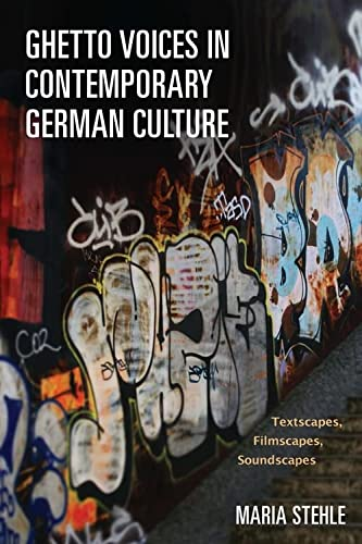 9781571135445: Ghetto Voices in Contemporary German Culture (Studies in German Literature Linguistics and Culture)
