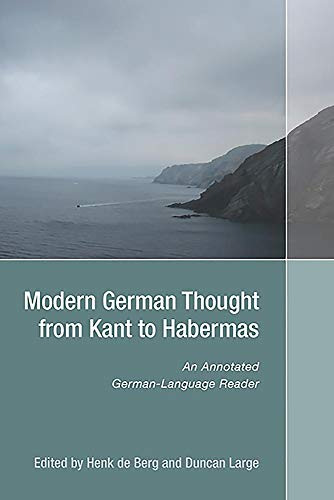 9781571135452: Modern German Thought from Kant to Habermas: An Annotated German-Language Reader (122) (Studies in German Literature, Linguistics, and Culture)