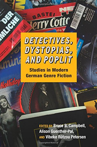Detectives, Dystopias, and Poplit (Studies in German Literature Linguistics and Culture)