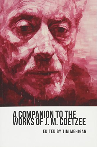 9781571139023: A Companion to the Works of J. M. Coetzee (Studies in English and American Literature and Culture)