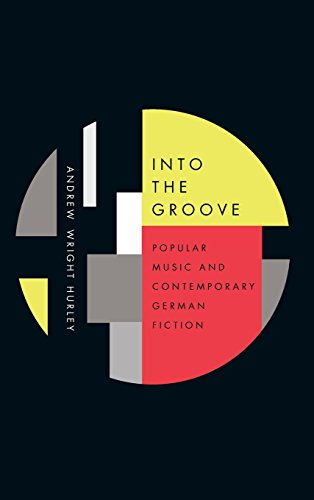 9781571139184: Into the Groove (Studies in German Literature Linguistics and Culture)