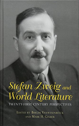 9781571139245: Stefan Zweig and World Literature (Studies in German Literature Linguistics and Culture)