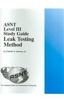 9781571171092: ASNT Level III Study Guide Leak Testing Method