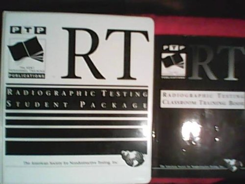 ASNT Personnel Training Publications Radiographic Testing Classroom