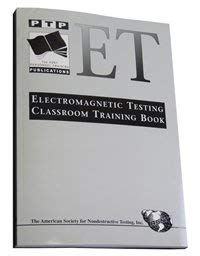 9781571171221: Electromagnetic Testing Classroom Training Book