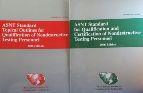 ASNT Standard for Qualification and Certification of: ANSI/ASNT