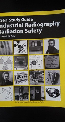 9781571171955: ASNT Study Guide: Industrial Radiography Radiation Safety
