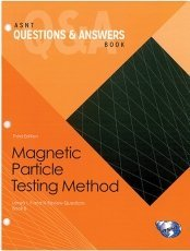 9781571173218: ASNT Questions & Answers Book: Magnetic Particle Testing (MT) Method, Third Edition