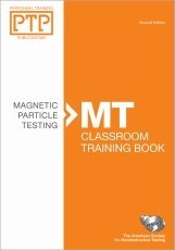 Personnel Training Publications: Magnetic Particle Testing (MT),: Amer Society for