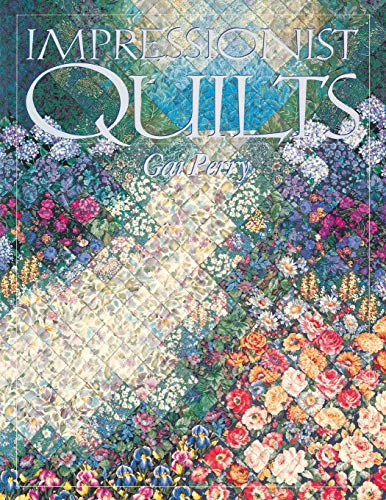 9781571200037: Impressionist Quilts: A Color and Design Manual