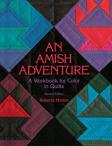 9781571200051: An Amish Adventure, 2nd Edition - Print on Demand Edition: Workbook for Colour in Quilts