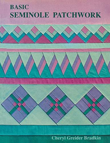 9781571200105: Basic Seminole Patchwork