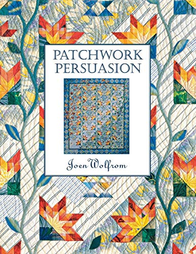 9781571200273: Patchwork Persuasion- Print on Demand Edition