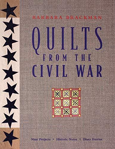 Quilts from the Civil War : Nine: Barbara Ann Brackman