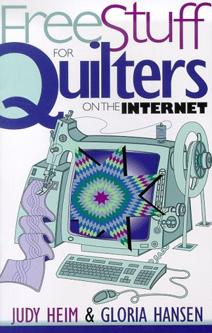 9781571200549: Free Stuff for Quilters on the Internet (Free Stuff on the Internet)