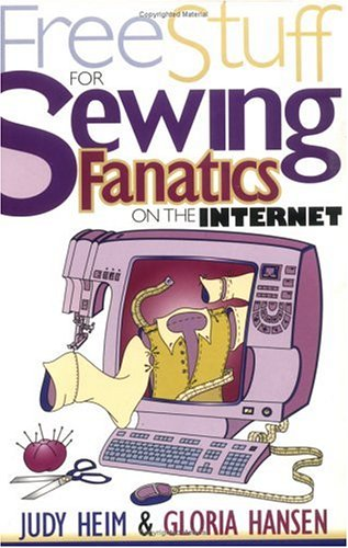 9781571200730: Free Stuff for Sewing Fanatics on the Internet (Free Stuff on the Internet)