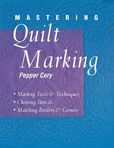 Mastering Quilt Marking: Cory, Pepper: