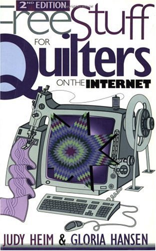 9781571200815: Free Stuff for Quilters on the Internet (Free Stuff on the Internet)